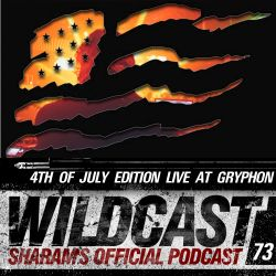 Sharam Wildcast Episode 73 - 4th Of July Edition, Live at Gryphon