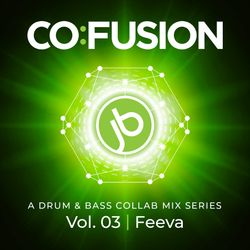 Co:Fusion Vol. 03 - Johnny B & Feeva Drum & Bass Collab Mix