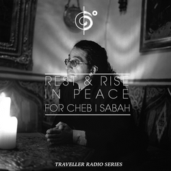 """""""Rest & Rise In Peace"""" Mix (For Cheb i Sabbah)"""