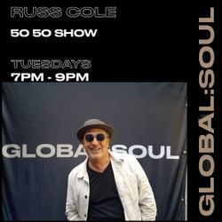 5ifty 5ifty Show #brandnew Playcast 362 with Russ Cole on Global Soul #thanksforlistening