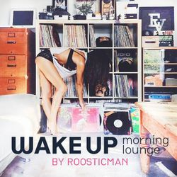 WAKE UP morning lounge & Chill#Funky#Soul