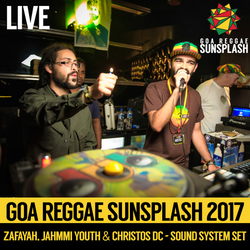 Zafayah & Jahmmi Youth & Christos DC - Goa Sunsplash 2017 - Full Sound System Set (LIVE)