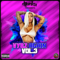 DJ JUNKY PRESENTS - VYBZ AGAIN VOL.3 DANCEHALL MIXTAPE 2018