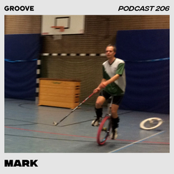 Groove Podcast 206 - Mark