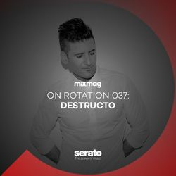 On Rotation 037: Destructo