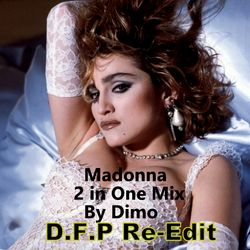 Madonna ---D.F.P Best Tribute  Re-Edit     01/ 2019