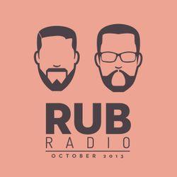 Rub Radio - October 2013