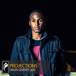 Projections: Daun Giventi
