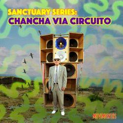 Sanctuary Mix #10: Chancha via Circuito