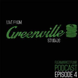 Flea Market Funk: Live From Greenville Studios Episode #4 02/02/15