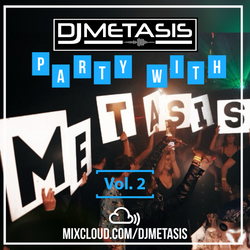#PartyWithMetasis Vol. 2