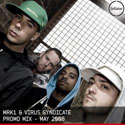 MRK1 & Virus Syndicate - Promo Mix - May 2008