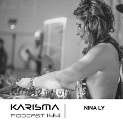 KARISMA PODCAST #144 - NINA LY