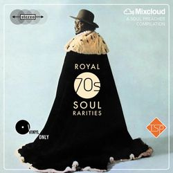 Royal 70's Soul Rarities