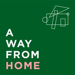 A Way From Home: Introduction