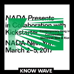 Nada Presents : Contemporary Drag In Conversation: Stonewall Was A Riot! - March 3rd, 2017