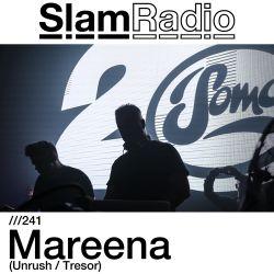 #SlamRadio - 241 - Mareena (Unrush / Tresor)
