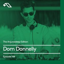 The Anjunadeep Edition 144 with Dom Donnelly (Live from Anjunadeep in Miami at Gramps)