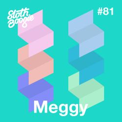 SlothBoogie Guestmix #81 - Meggy
