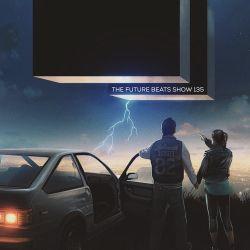 The Future Beats Show 135