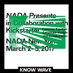 NADA Presents : Common Equities: Corporate Models And Collaborations  - March 3rd 2017