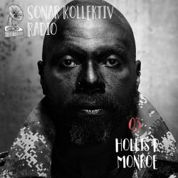 Sonar Kollektiv Radio 03 – Hollis P Monroe (The Black 80s)