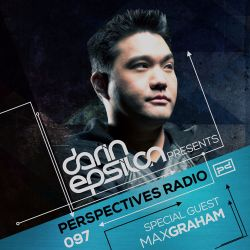 Perspectives Radio 097 - Darin Epsilon & guest Max Graham