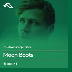 The Anjunadeep Edition 146 With Moon Boots