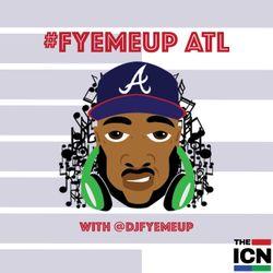 #FyeMeUp ATL S.2 EP. 24