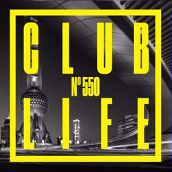 CLUBLIFE by Tiësto 550 podcast