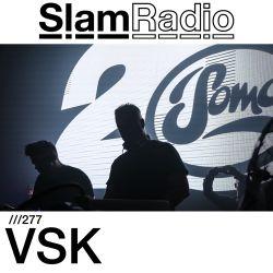 #SlamRadio - 277 - VSK