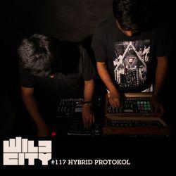 Wild City #117 - Hybrid Protokol