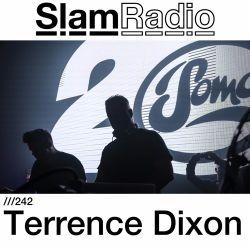 #SlamRadio - 242 - Terrence Dixon