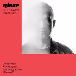 Critical Sound No.44 | Halogenix & Tim Parker | Rinse FM | 05.07.17