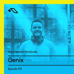 Anjunabeats Worldwide 519 With Genix