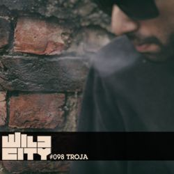 Wild City #098 - Troja