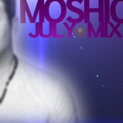 MOSHIC  - JULY MIX 2014