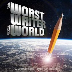 The Worst Writer in the World - available now