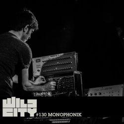 Wild City #130 - Monophonik