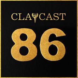 CLAPCAST #86