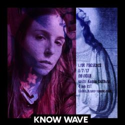 Live Presence No Fear w Kayla Guthrie- August 7th, 2017
