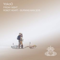 YokoO - Robot Heart - Burning Man 2015