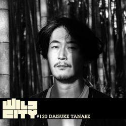Wild City #120 - Daisuke Tanabe