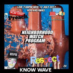 Neighborhood Watch Program #24 - July 12th, 2017