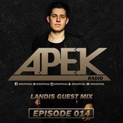 APEK RADIO: EPISODE 014 Landis Guest Mix