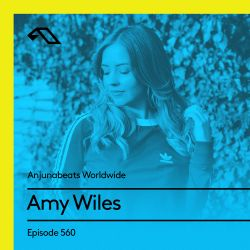 Anjunabeats Worldwide 560 with Amy Wiles