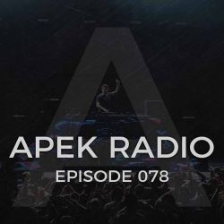 APEK RADIO: EPISODE 078