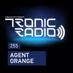 Tronic Podcast 255 with Agent Orange