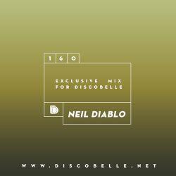 Discobelle Mix 160: Neil Diablo