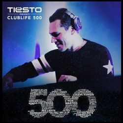 ClubLife by Tiësto Podcast 500 - First Hour